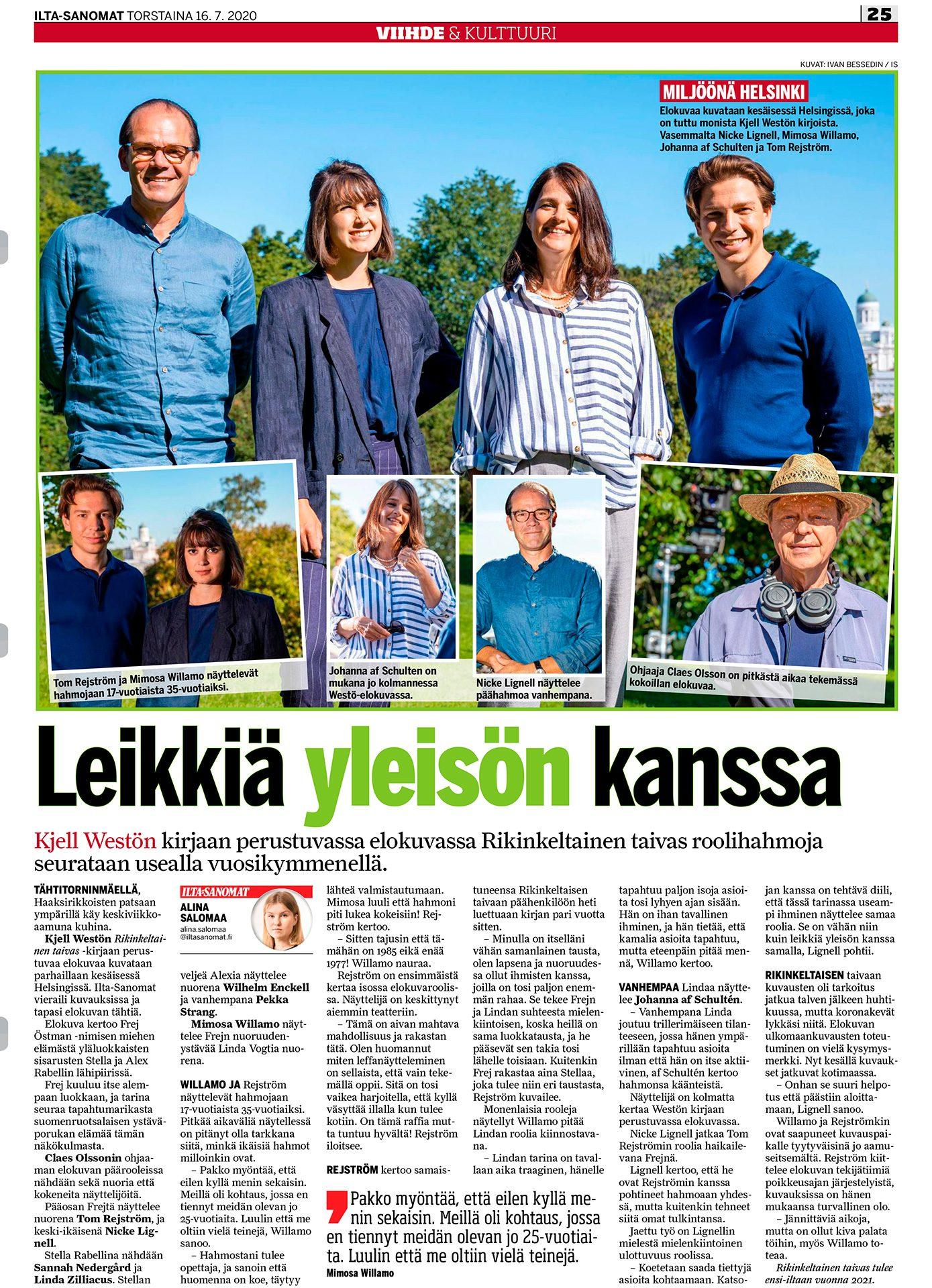 Ilta-Sanomat, Tom Rejström ja Mimosa Willamo, näyttelijät, Claes Olsson, elokuvaohjaaja, -tuottaja, käsikirjoittaja, Nicke Lignell, näyttelijä, Johanna af Schultén
